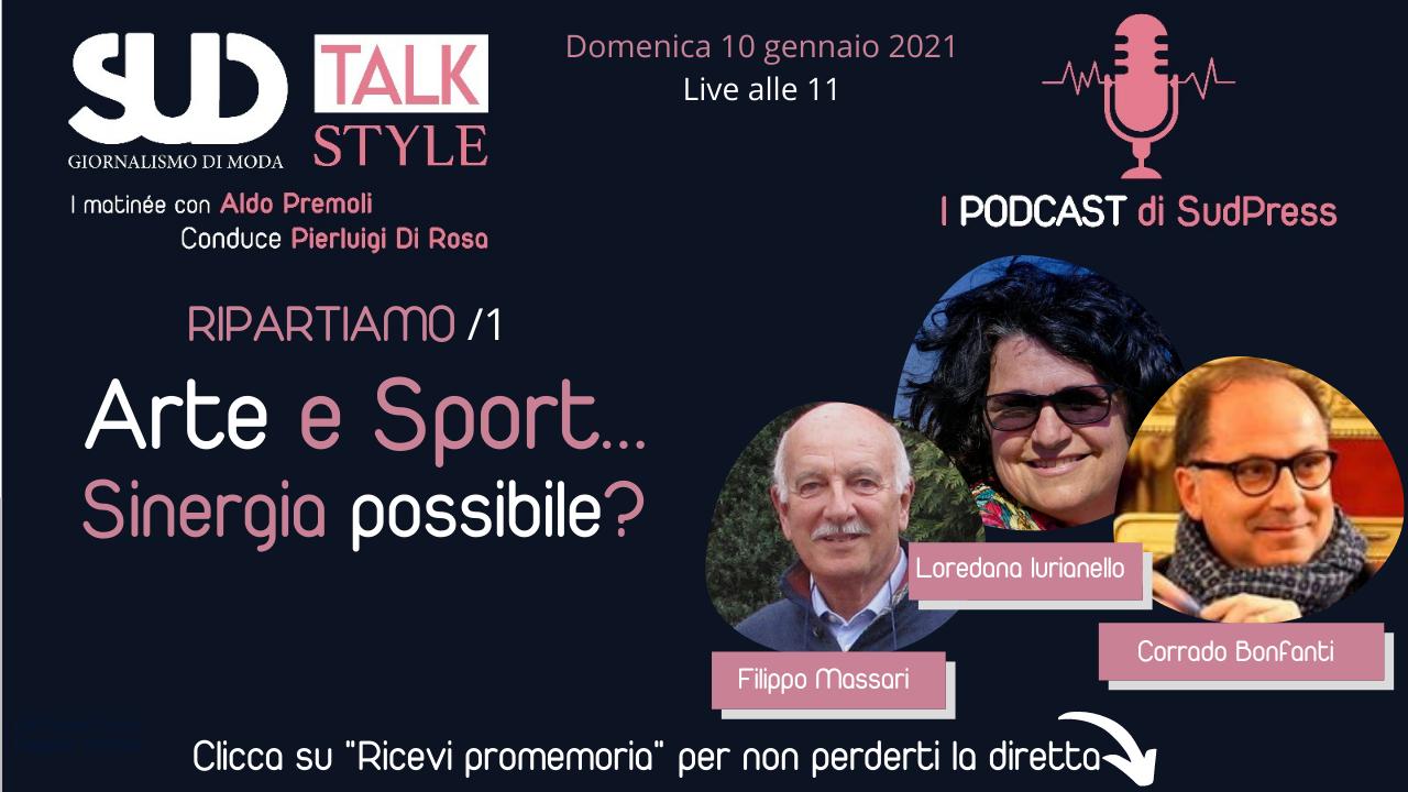 """SudStyle Talk: alle 11 live """"ARTE E SPORT, UNA SINERGIA POSSIBILE?"""""""