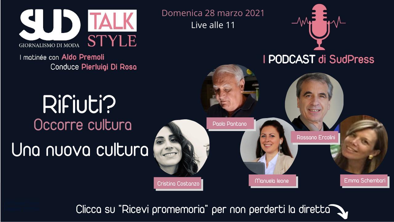 """SudStyle Talk in diretta alle 11: """"Rifiuti? Occorre fare cultura. Una nuova cultura"""""""