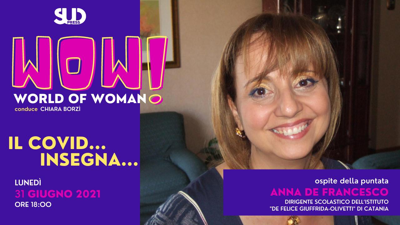 Sud WoW, il nuovo Talk a cura di Chiara Borzì ospita la preside del De Felice Anna De Francesco
