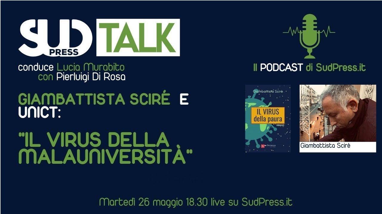 SudTalk: martedì 26 alle 18.30 si parla di UniCT con il ricercatore massacrato Giambattista Sciré